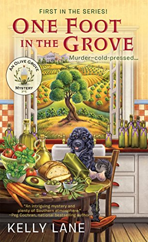 One Foot in the Grove (An Olive Grove Mystery Book 1)