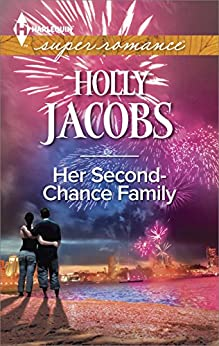 Her Second-Chance Family by [Jacobs, Holly]