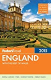 Fodor s England 2015: with the Best of Wales (Full-color Travel Guide)