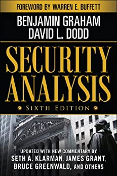 Security Analysis: Sixth Edition, Foreword by Warren Buffett (Security Analysis Prior Editions) por [Graham, Benjamin, Dodd, David]
