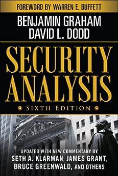 Security Analysis: Sixth Edition, Foreword by Warren Buffett (Security Analysis Prior Editions) (English Edition) por [Graham, Benjamin, Dodd, David]