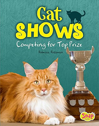 Cat Shows: Competing for Top Prize (Cats Rule!) PDF