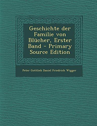 Geschichte Der Familie Von Blucher, Erster Band - Primary Source Edition (German Edition)
