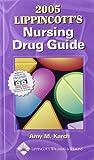 Nursing Drug Guide 2005, Karch, Amy M., 1582553440