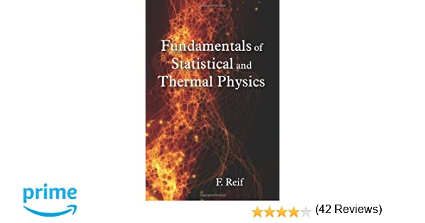 Fundamentals of statistical and thermal physics frederick reif fundamentals of statistical and thermal physics frederick reif 9781577666127 amazon books fandeluxe Images