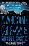A Welcome Grave (Lincoln Perry Book 3)