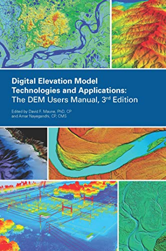 Digital Elevation Model Technologies and Applications: The DEM Users Manual
