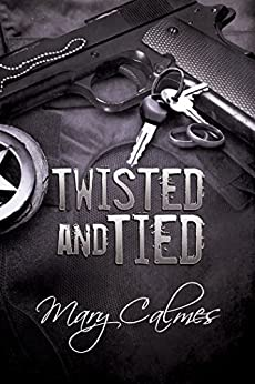 Twisted and Tied (Marshals Book 4) by [Calmes, Mary]