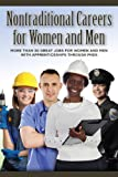 Nontraditional Careers for Women and Men, Andrew Morkes and Amy McKenna, 0974525197