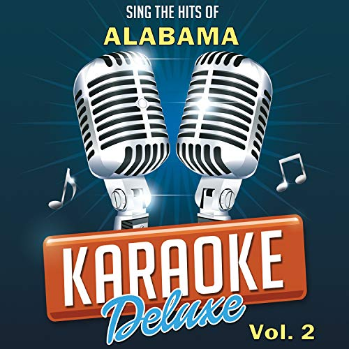 She Ain't Your Ordinary Girl (Originally Performed By Alabama) [Karaoke Version] (Alabama She Ain T Your Ordinary Girl)