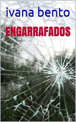 Engarrafados (Portuguese Edition)