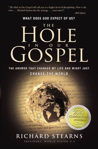 The Hole in Our Gospel: What Does God Expect of Us? (What Does The World compare prices)