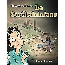 Davido kaj Jako: La Sorcistininfano (Esperanto Edition)