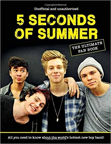 5 Seconds Of Summer Fan Book: The Ultimate Fan Guide: Malcolm ...