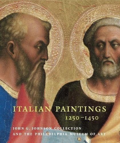 Download Italian Paintings, 1250–1450, in the John G. Johnson Collection and the Philadelphia Museum of Art PDF
