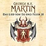 Game of Thrones - Das Lied von Eis und Feuer 20   George R. R. Martin
