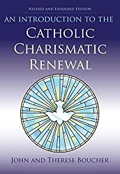 Introduction to the Catholic Charismatic Renewal