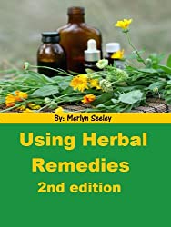 Using Herbal Remedies-Second Edition