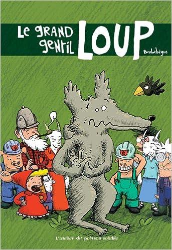 Lire un Le grand gentil loup pdf, epub