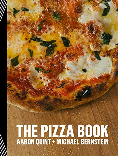 The Pizza Book by Aaron Quint, Michael Bernstein