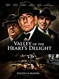 Valley of the Heart's Delight (2005)