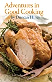 Adventures in Good Cooking, Hines, Duncan, 081314468X