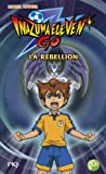 """Afficher """"Inazuma eleven go t.4 ; la rébellion"""""""