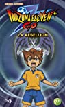 Inazuma Eleven Go, tome 4 : La rebellion par Leydier