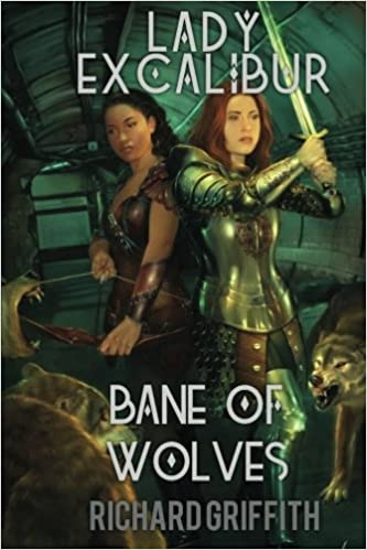 Book Lady Excalibur, Bane of Wolves: Lady Excalibur 2: Volume 2