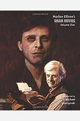Brain Movies: The Original Teleplays of Harlan Ellison (Volume 1)