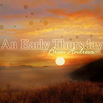 An Early Thursday (feat. Jermaine Morgan, Ron James & Justin ...