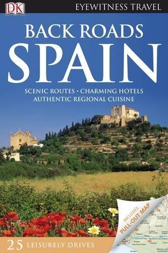 Back Roads Spain (Eyewitness Travel Back Roads) PDF