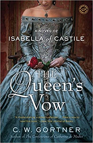 The Queens Vow A Novel of Isabella of Castile
