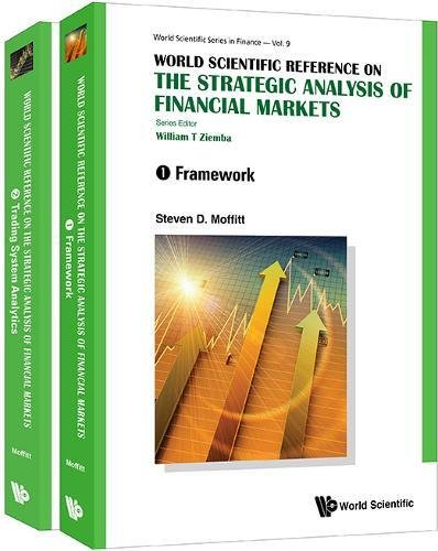 The Strategic Analysis of Financial Markets(in 2 Volumes) (World Scientific Series in Finance) by World Scientific Publishing Company
