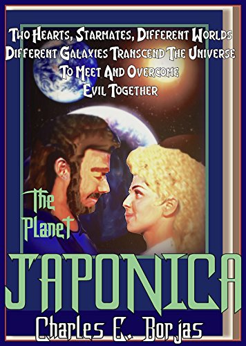 THE PLANET JAPONICA (C.E. Borjas' Space Operas Collection Book - Collection Japonica