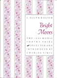 Bright Moves (Samuel French Morse Poetry Prize)