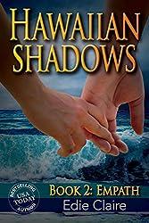 Empath (Hawaiian Shadows Book 2)