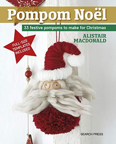 - Pompom Noël: 33 festive pompoms to make for Christmas