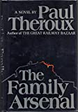 The Family Arsenal, Paul Theroux, 0395244005