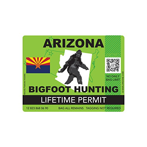 Arizona Bigfoot Hunting Permit Sticker Die Cut Decal Sasquatch Lifetime FA Vinyl