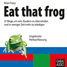 Eat that frog Audiobook by Brian Tracy Narrated by N.N.