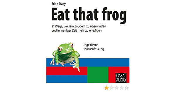 Amazon Eat That Frog Audible Audio Edition Brian Tracy Nn