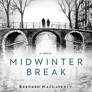 Midwinter Break Audiobook