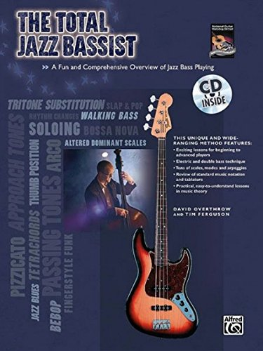 The Total Jazz Bassist: A Fun and Comprehensive Overview of Jazz Bass Playing, Book & Online Audio (The Total (Complete Funk Bass)