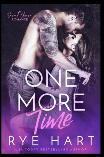 One More Time: A Second Chance Romance