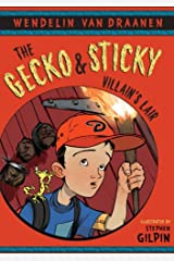 The Gecko and Sticky: Villain's Lair Kindle Edition