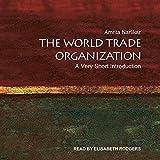 The World Trade Organization: A Very Short