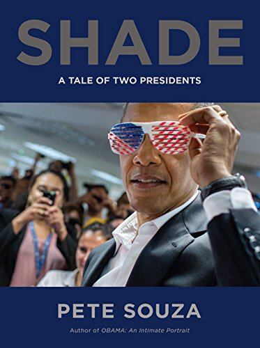 Product picture for Shade: A Tale of Two Presidents by Pete Souza