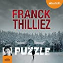 Puzzle Audiobook by Franck Thilliez Narrated by Emmanuel Dekoninck