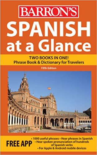 Amazon com: Spanish at a Glance: Foreign Language Phrasebook